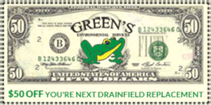 $50 off Drainfield replacement